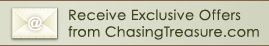 Receive Exclusive Offers from ChasingTreasure.com