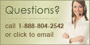 Questions? Call 1-888-804-2542 or click to email